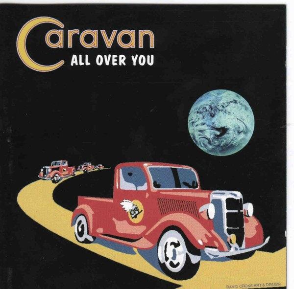Caravan All Over You