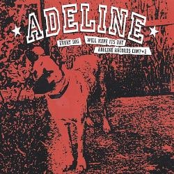 Various Artists Every Dog Will Have It's Day - Adeline Records Comp 2