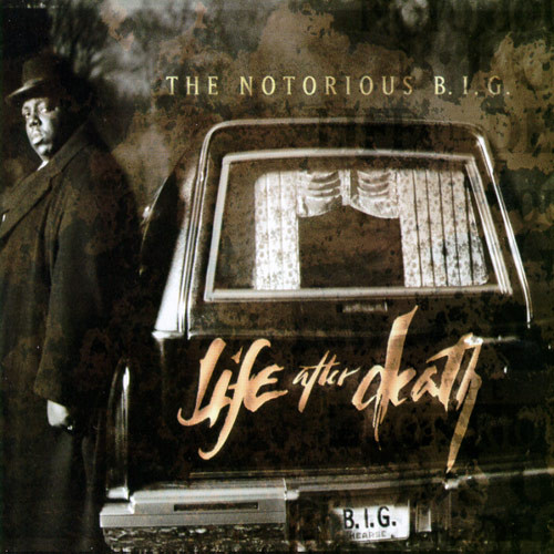 The Notorious B.I.G. Life After Death
