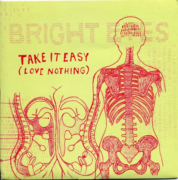 Bright Eyes Take It Easy (Love Nothing)