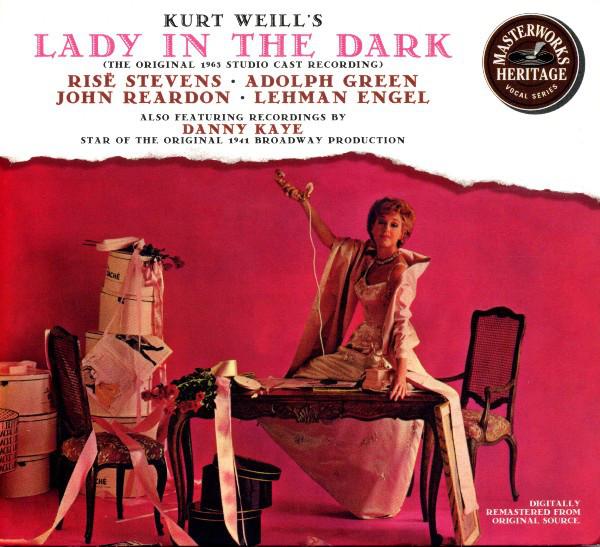Weill - Risë Stevens, Adolph Green, John Reardon, Lehman Engel, Danny Kaye Lady In The Dark