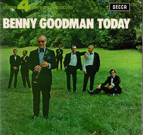 Goodman, Benny Benny Goodman Today
