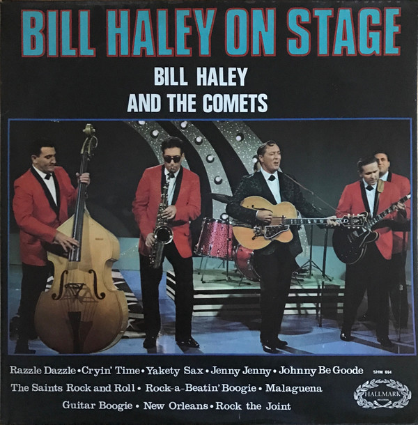 Bill Haley And The Comets Bill Haley On Stage