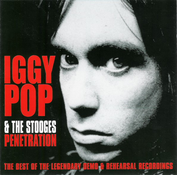 Pop, Iggy & The Stooges Penetration
