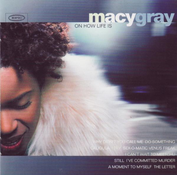 Gray, Macy On How Life Is Vinyl