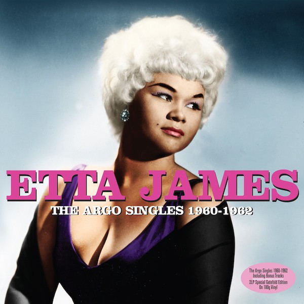 James, Etta The Argo Singles 1960-1962