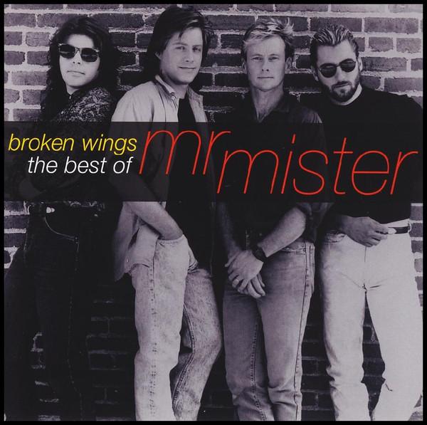 Mr Mister Broken Wings - The Best Of