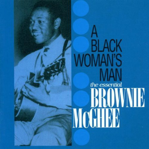 McGhee, Brownie A Black Woman's Man - The Essential