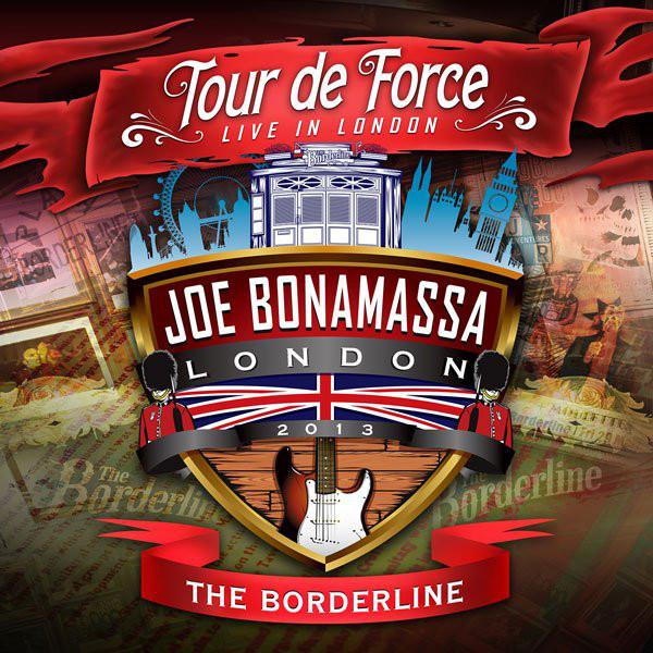 Bonamassa, Joe Tour De Force - Live In London - The Borderline