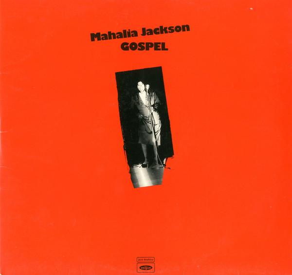 Jackson, Mahalia Gospel