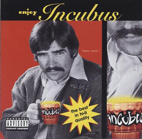Incubus Enjoy Incubus
