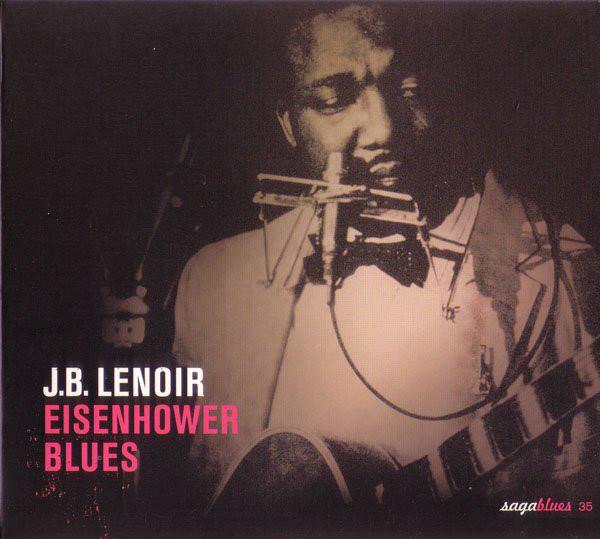 Lenoir, J.B. Eisenhower Blues