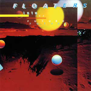 Floaters Into The Future Vinyl