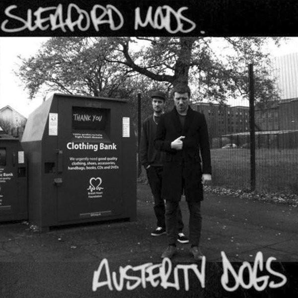 Sleaford Mods Austerity Dogs Vinyl