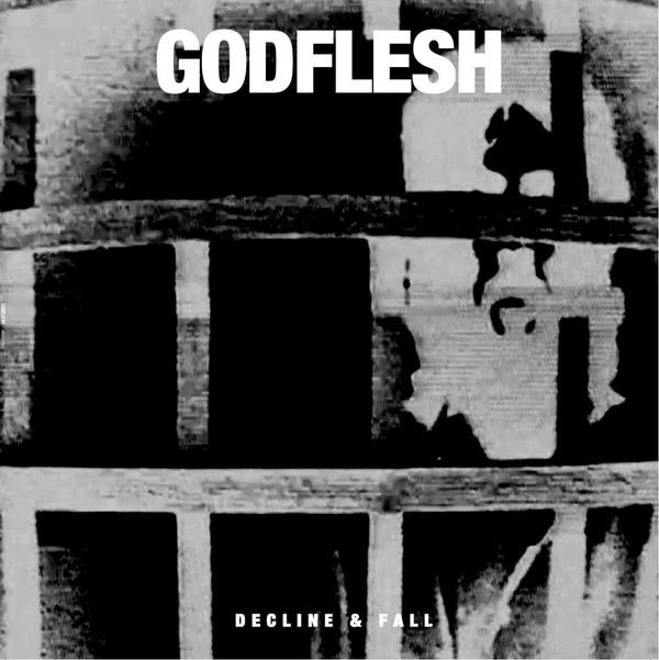 Godflesh Decline & Fall