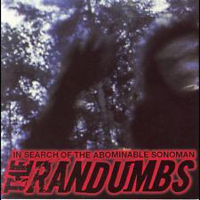 Randumbs (The) In Search Of The Abominable Sonoman CD