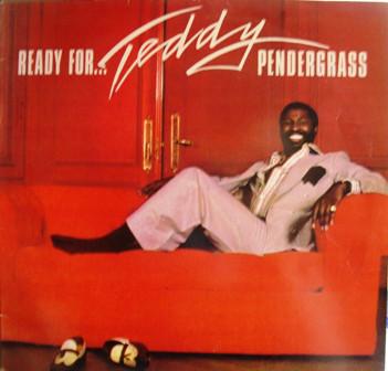Teddy Pendergrass Ready For Teddy