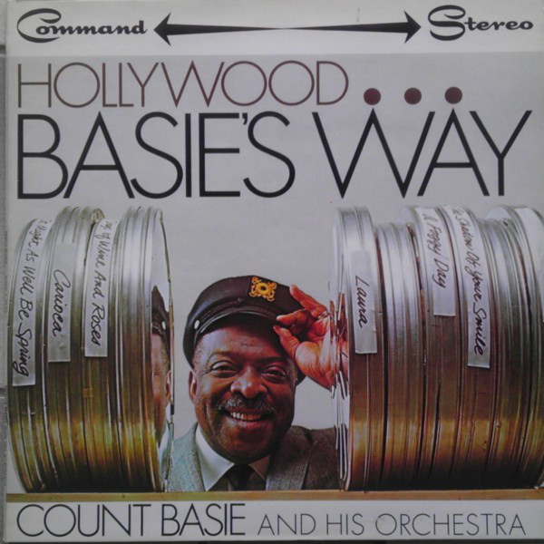 Count Basie And His Orchestra Hollywood... Basie's Way
