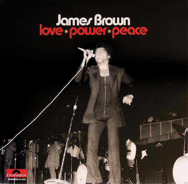 Brown, James Love Power Peace