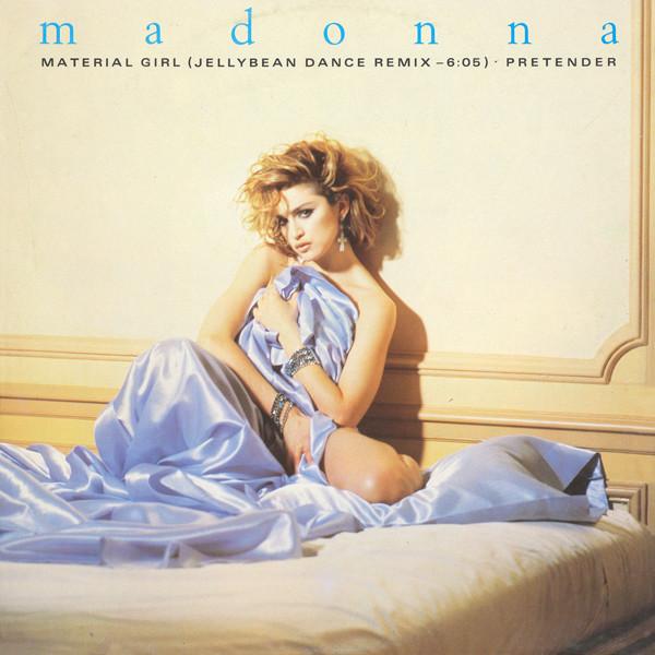 Madonna Material Girl (Jellybean Dance Remix) / Pretender Vinyl