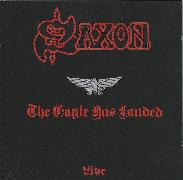 Saxon The Eagle Has Landed - Live