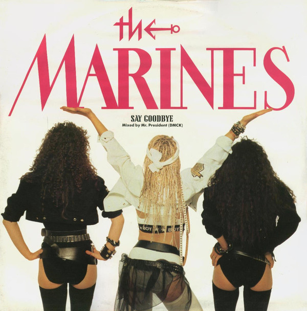 Marines (The) Say Goodbye (Mixed By Mr. President (DMCK))