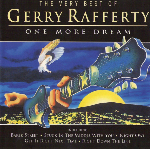 Rafferty, Gerry The Very Best Of Gerry Rafferty (One More Dream) CD