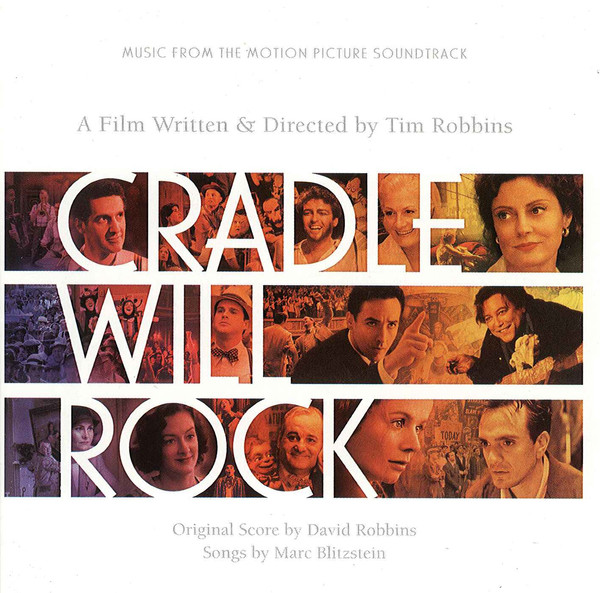 Various Cradle Will Rock - Music From The Motion Picture Soundtrack