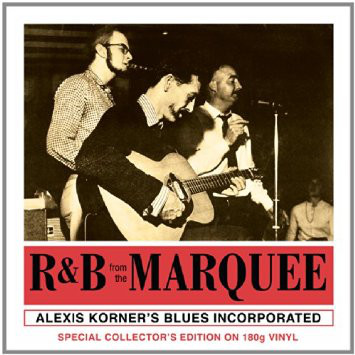 Alexis Korner R&B From The Marquee