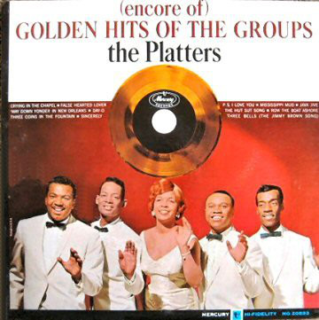 The Platters golden hits of the groups