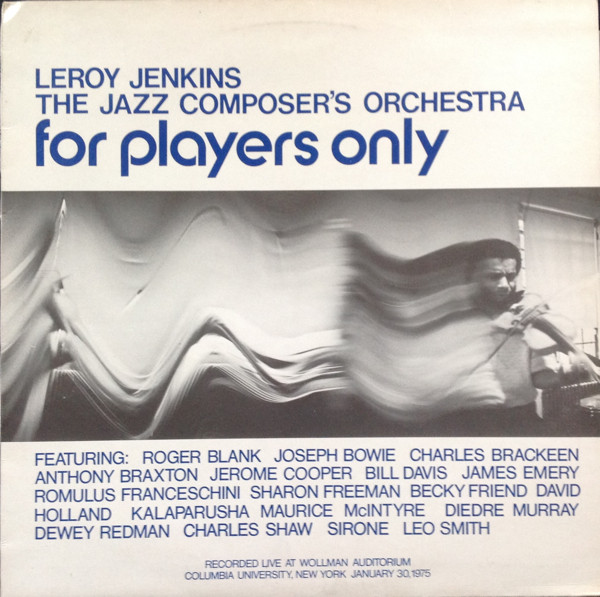 Leroy Jenkins, The Jazz Composer's Orchestra For Players Only Vinyl