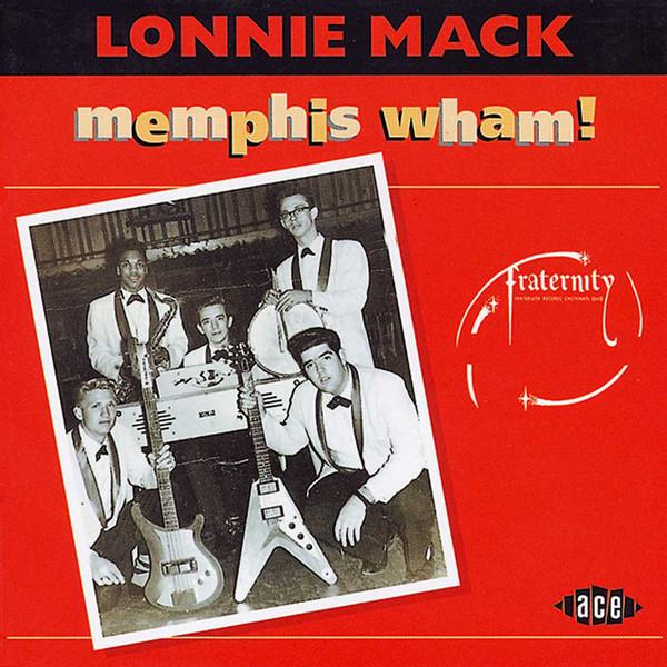 Mack, Lonnie Memphis Wham!