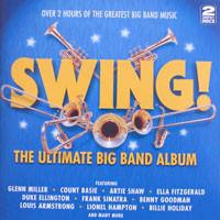 Various Swing! - The Ultimate Big Band Album