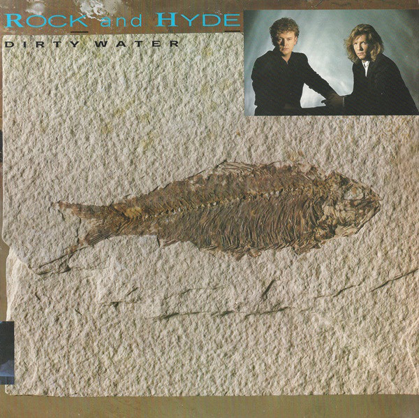 Rock And Hyde Dirty Water