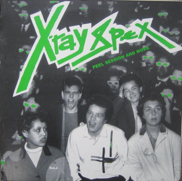 X-Ray Spex Peel Session And More