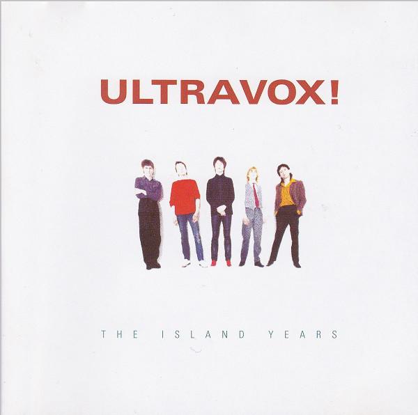 Ultravox! The Island Years