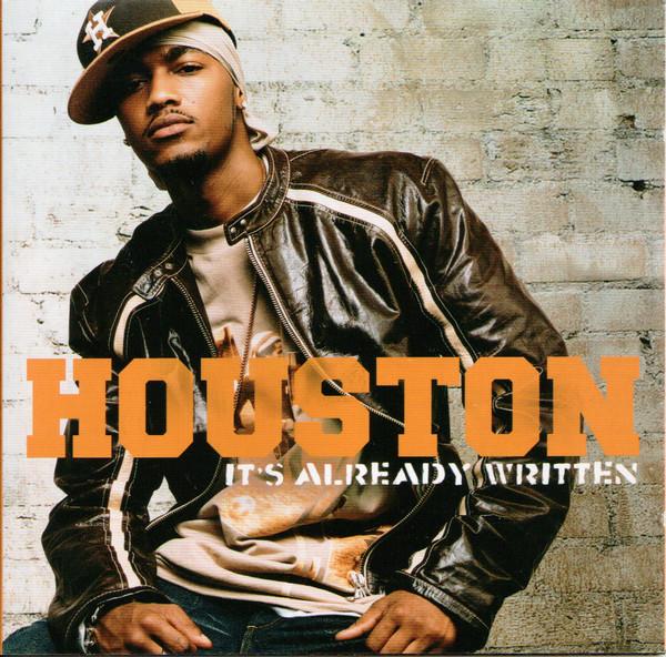 Houston Its Already Written