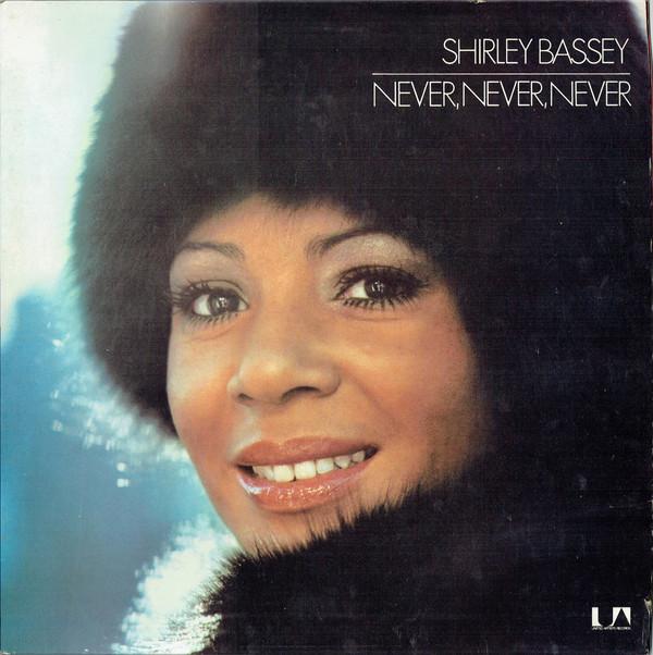 Bassey, Shirley Never, Never, Never