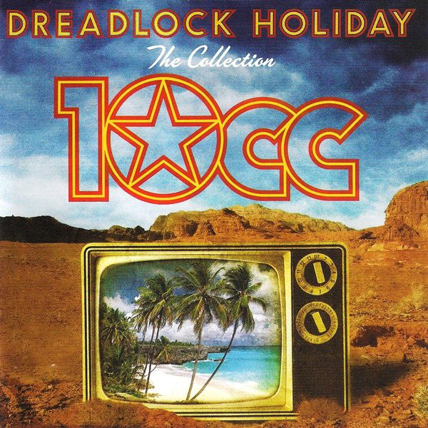 10cc Dreadlock Holiday (The Collection) CD