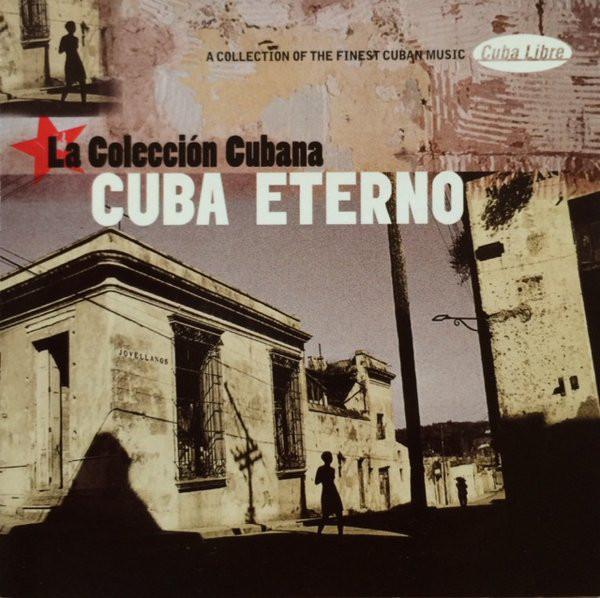Various Cuba Eterno - La Colección Cubana