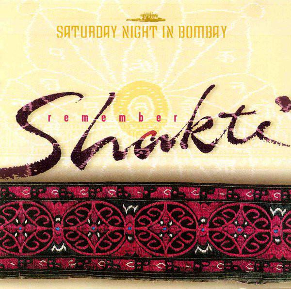 Remember Shakti Saturday Night In Bombay Vinyl
