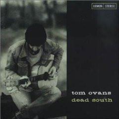 Ovans, Tom Dead South CD