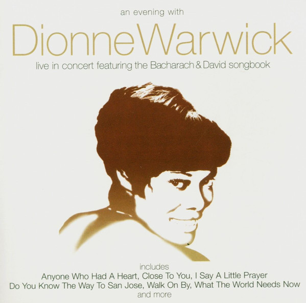 Warwick, Dionne An Evening With Dionne Warwick : Live In Concert Featuring The Bacharach & David Songbook