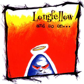 Longfellow and so on...