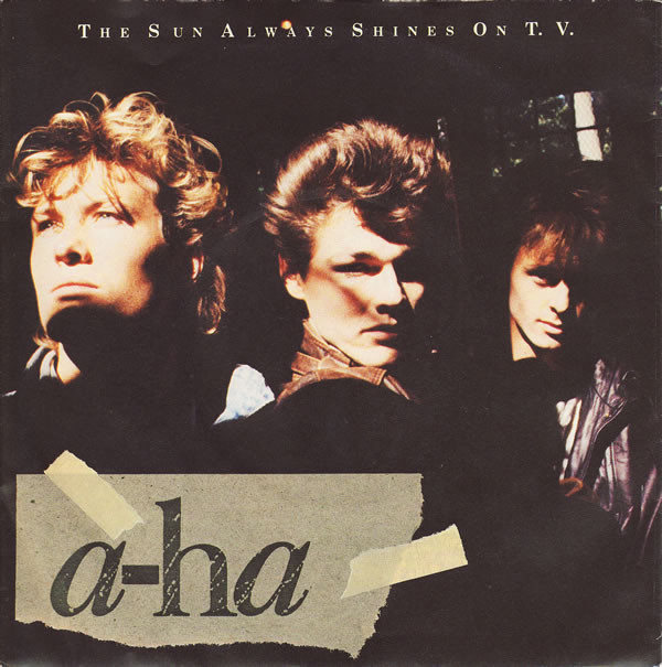 A-ha The Sun Always Shines On T.V.