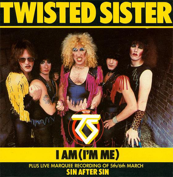 Twisted Sister I Am (Im Me)