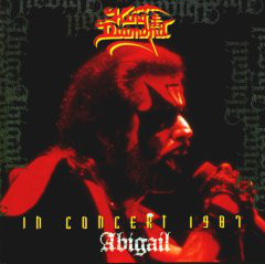 King Diamond In Concert 1987 - Abigail