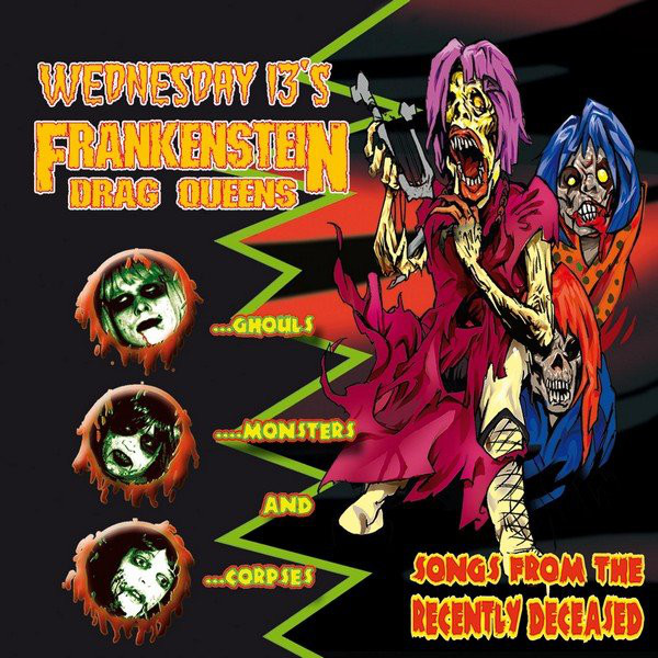 The Frankenstein Drag Queens From Planet 13 Songs From The Recently Deceased Vinyl
