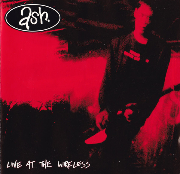 Ash Live At The Wireless CD
