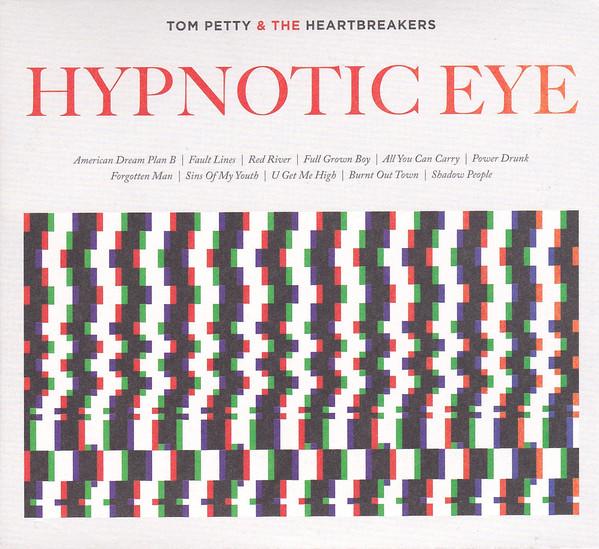 Petty, Tom & The Heartbreakers Hypnotic Eye